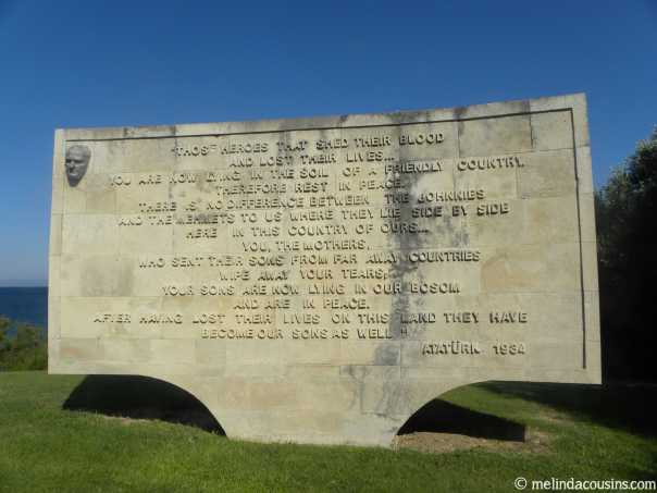 The words of Atatürk, Turkish Commander at Gallipoli and later President of Turkey